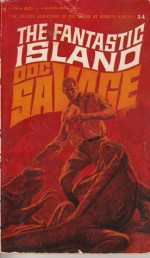 The Fantastic Island - Kenneth Robeson, Lester Dent, W. Ryerson Johnson