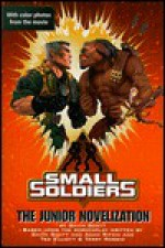 Small Soldiers: Junior Novelization - Gavin Scott