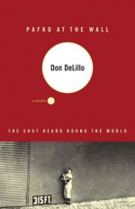 Pafko at the Wall - Don DeLillo