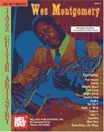 Mel Bay Presents Wes Montgomery Jazz Guitar Artistry - Wes Montgomery