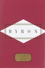 Byron: Poems - George Gordon Byron, Peter Washington