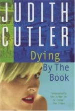 Dying By The Book - Judith Cutler
