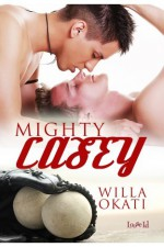 Mighty Casey - Willa Okati