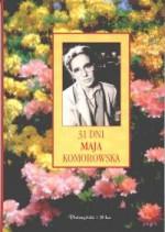 31 dni maja - Maja Komorowska