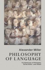 Philosophy Of Language (Fundamentals of Philosophy) - Alex Miller