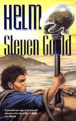 Helm - Steven Gould
