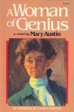 A Woman of Genius - Mary Austin, Nancy Porter