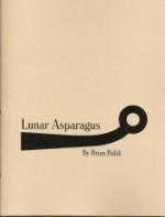 Lunar Asparagus - Brian Baldi