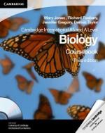 Cambridge International AS and A Level Biology Coursebook with CD-ROM (Cambridge International Examinations) - Mary Jones, Richard Fosbery, Jennifer Gregory, Dennis Taylor