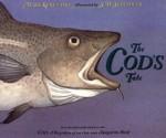 The Cod's Tale - Mark Kurlansky, S.D. Schindler