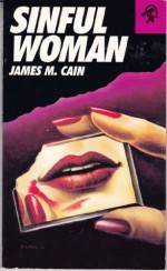 Sinful Woman - James M. Cain