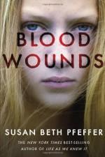 Blood Wounds - Susan Beth Pfeffer