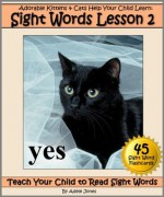 Adorable Kittens & Cats (Lesson 2) Help Your Child Learn Sight Words (Teach Your Child to Read Sight Words) - Adele Jones