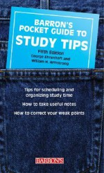 Barron's Pocket Guide to Study Tips - George Ehrenhaft, William H. Armstrong