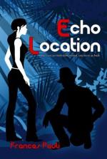 Echo Location - Frances Pauli