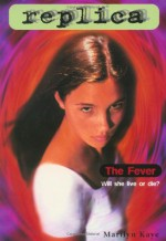 The Fever - Marilyn Kaye