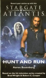Stargate Atlantis: Hunt and Run - Aaron Rosenberg