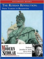 the russian revolution: from tsarism to bolshevism - Jonathan D. Smele