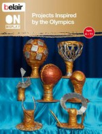 Projects Inspired by the Olympics. by Rebecca Carnihan ... [Et Al.] - Rebecca Carnihan, Liz Webster, Sue Reed, Claire Tinker, Céline George, Ceri Shahrokhshahi, Sarah Deas, Flora Ellis, Rebecca Bruce
