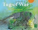Tug of War - John Burningham