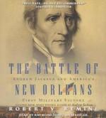 The Battle of New Orleans - Robert V Remini, Raymond Todd