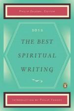 The Best Spiritual Writing 2012 - Philip Zaleski, Philip Yancey
