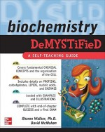 Biochemistry Demystified - Sharon Walker