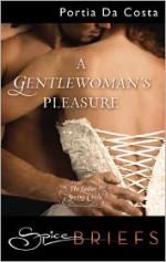 A Gentlewoman's Pleasure - Portia Da Costa