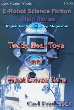 Teddy Bear Toys & What Drives Cars - Carl Frederick