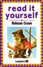 Robinson Crusoe (Read It Yourself Level 1) - Daniel Defoe, Robert Ayton, Fran Hunia