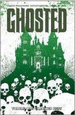 Ghosted, Vol. 1 - Joshua Williamson, Goran Sudžuka, Miroslav Mrva