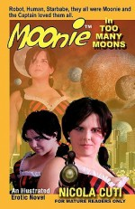 Moonie in Too Many Moons - Nicola Cuti, Mark Stegbauer