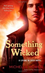 Something Wicked - Michelle Rowen