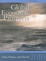 Global Economic Prospects: Crisis, Finance, and Growth - World Bank Publications