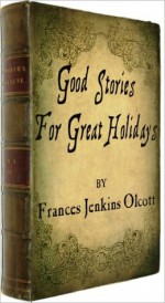 Good Stories for Great Holidays with illustrations - Sam Ngo