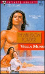 The Man from Forever - Vella Munn