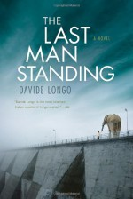 The Last Man Standing - Davide Longo, Silvester Mazzarella