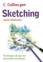 Sketching (Collins Gem) - Jackie Simmonds