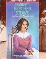 Harriet Beecher Stowe - Robert Jakoubek, Matina S. Horner