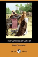 The Conquest of Canaan - Booth Tarkington