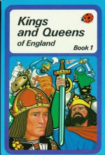 Kings and Queens of England: Book One (Great Rulers) - Brenda Ralph Lewis, L. Du Garde Peach
