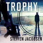 Trophy - Steffen Jacobsen, Charlotte Barslund, Andrew Wincott