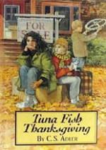 Tuna Fish Thanksgiving - C.S. Adler, James Cross Giblin