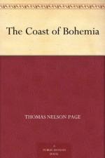 The Coast of Bohemia - Thomas Nelson Page