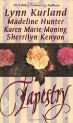 Tapestry - Sherrilyn Kenyon, Lynn Kurland, Madeline Hunter, Karen Marie Moning