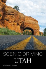 Scenic Driving Utah, 3rd - Christy Karras