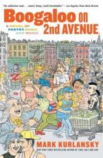 Boogaloo on 2nd Avenue: A Novel of Pastry, Guilt & Music - Mark Kurlansky