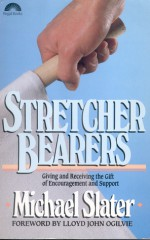 Stretcher Bearers - Michael Slater