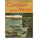 Conquest of the Moon - Wernher Von Braun, Fred Freeman, Rolf Klep, Fred L. Whipple, Willy Ley, Cornelius Ryan, Chesley Bonestell