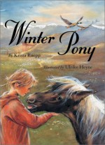 Winter Pony - Krista Ruepp, Ulrike Heyne